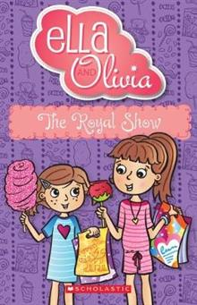 Ella and Olivia #23: The Royal Show