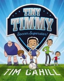 Tiny Timmy #1: Soccer Superstar!