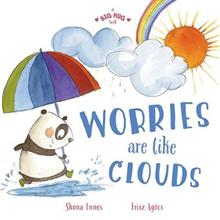 A Big Hug Book: Worries Are Like Clouds