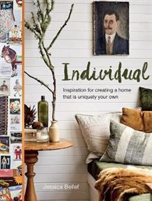 Individual: Inspiration for Creating a Home That is Uniquely Your Own