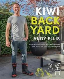 Kiwi Backyard: Inspirational Landscape Design Ideas and Plans for Your Own Backyard