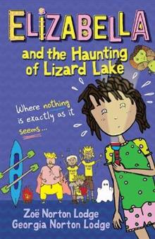 Elizabella and the Haunting of Lizard Lake