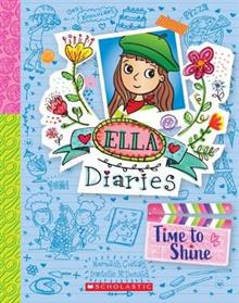 Ella Diaries #17: Time to Shine