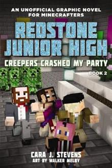 Redstone Junior High #2: Creepers Crashed My Party