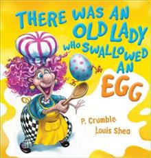 There Was an Old Lady who Swallowed an Egg Board Book