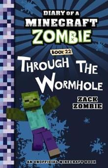 Diary of a Minecraft Zombie #22: Through the Wormhole