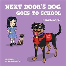 Next Door's Dog Goes to School