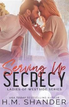 Serving Up Secrecy