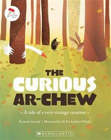 Curious Ar-Chew - a tale of a very strange creature