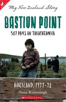 Bastion Point: 507 Days on Takaparawha