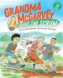 Grandma McGarvey Joins the Scrum: 2019