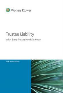 Trustee Liability - everything a trustee needs to know