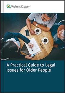 A Practical Guide to Legal Issues for Older People