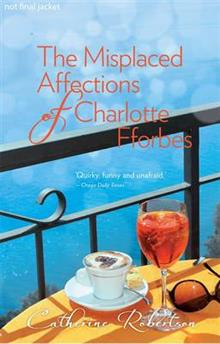 The Misplaced Affections of Charlotte Fforbes