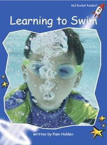 Red Rocket Readers: Early Level 3 Non-Fiction Set C: Learning to Swim