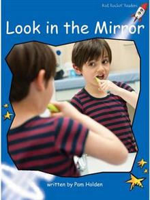 Red Rocket Readers: Early Level 3 Non-Fiction Set C: Look in the Mirror