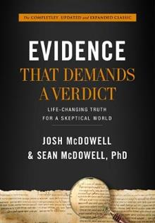 Evidence that Demands a Verdict (Anglicized): Life-Changing Truth for a Sceptical World