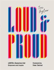 Loud and Proud: LGBTQ+ Speeches that Empower and Inspire