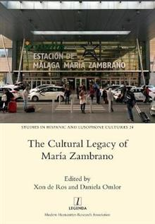 The Cultural Legacy of Mar a Zambrano