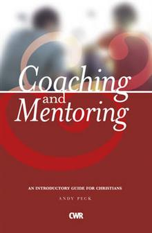 Coaching and Mentoring: An Introductory Guide for Christians