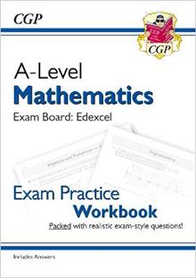 A-Level Maths for Edexcel: Year 1 & 2 Exam Practice Workbook