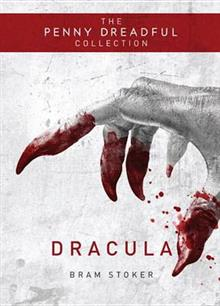 Dracula: Penny Dreadful Collection