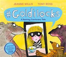 Goldilocks (A Hashtag Cautionary Tale)