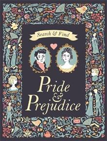 Search and Find Pride & Prejudice: A Jane Austen Search and Find Book