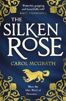 The Silken Rose: The Rose Trilogy