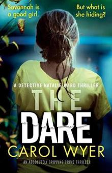 The Dare: An Absolutely Gripping Crime Thriller