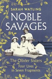 Noble Savages: The Olivier Sisters