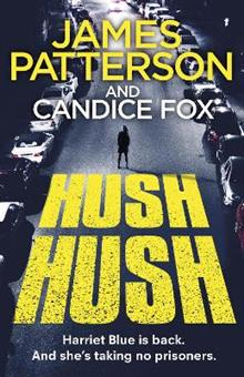 Hush Hush: (Harriet Blue 4)