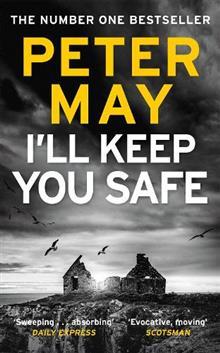 I'll Keep You Safe av Peter May