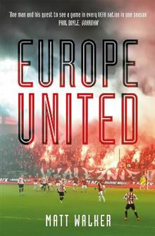 Europe United: 1 football fan. 1 crazy season. 55 UEFA nations