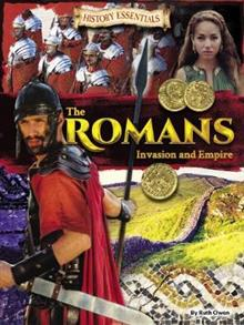 The Romans: Invasion and Empire