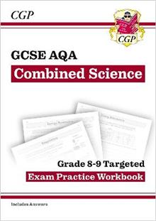 New GCSE Combined Science AQA Grade 8-9 Targeted Exam Practice Workbook (includes Answers)