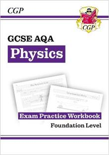 New Grade 9-1 GCSE Physics: AQA Exam Practice Workbook - Foundation