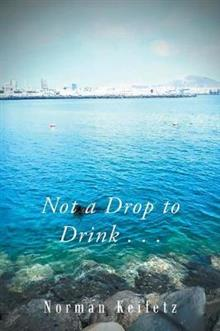 Not a Drop to Drink . . .