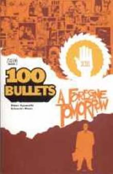 100 Bullets: Forgone Tomorrow
