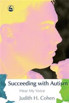 Succeeding with Autism: Hear My Voice