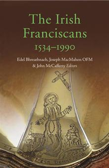 The Irish Franciscans, 1540-1990