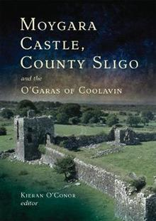 Moygara Castle, County Sligo, and the O'Garas of Coolavin