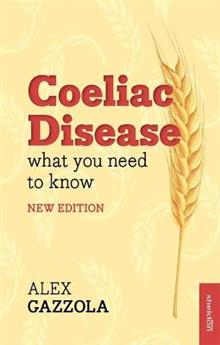 Coeliac Disease: What You Need To Know