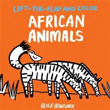 Lift-The-Flap and Color: African Animals