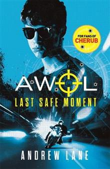 AWOL 2: Last Safe Moment