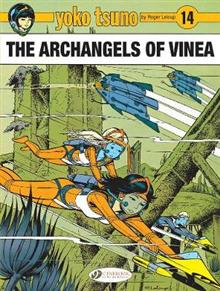 Yoko Tsuno Vol. 14: The Archangels Of Vinea: The Archangels of Vinea