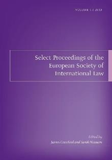 Select Proceedings of the European Society of International Law, Volume 3, 2010