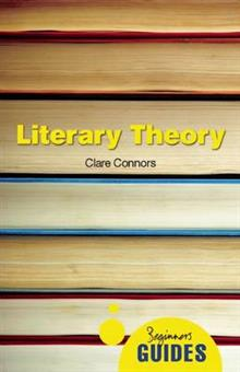 Literary Theory: A Beginner's Guide