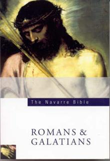 Navarre Bible: Romans and Galatians