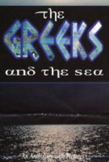 The Greeks and the Sea: An Anthology with Pictures